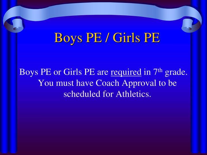 Boys PE / Girls PE