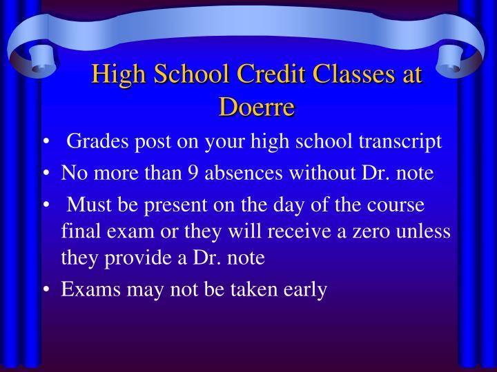 High School Credit Classes at Doerre