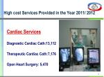 high cost services provided in the year 2011 2012