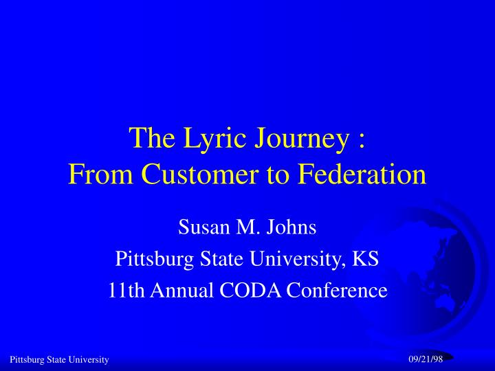 the lyric journey from customer to federation n.