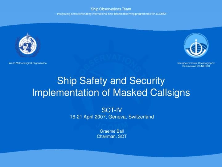 ship safety and security implementation of masked callsigns n.