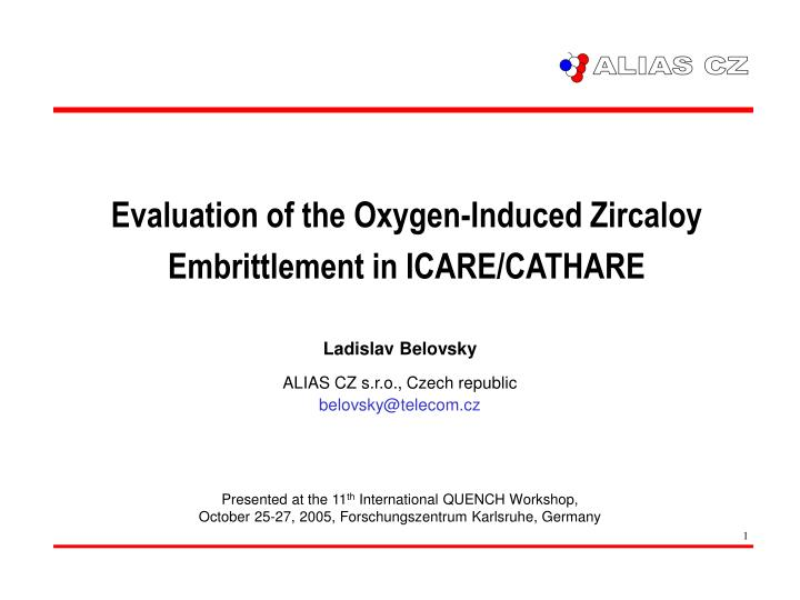 evaluation of the oxygen induced zircaloy embrittlement in icare cathare n.