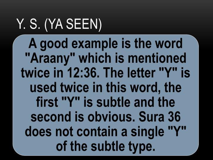 Y. S. (Ya Seen)