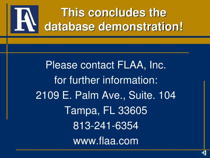 This concludes the database demonstration!