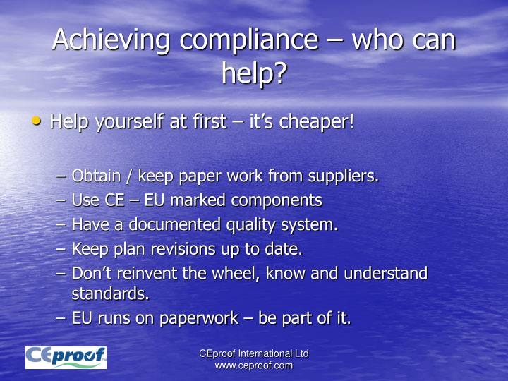Achieving compliance – who can help?
