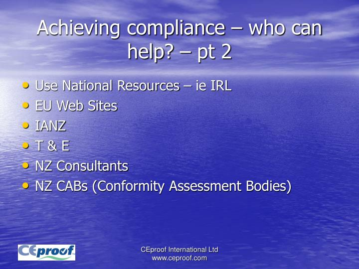 Achieving compliance – who can help? – pt 2