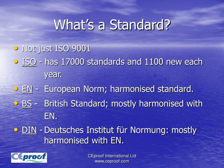 What's a Standard?