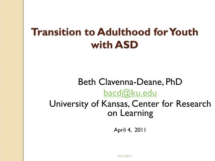 transition to adulthood for youth with asd n.