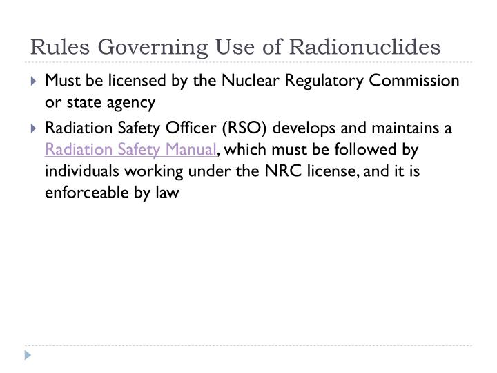 Rules Governing Use of Radionuclides