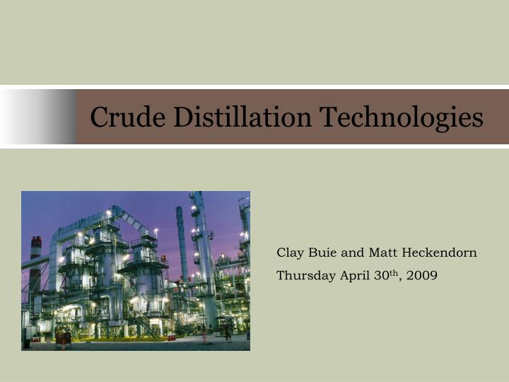 crude distillation technologies n.