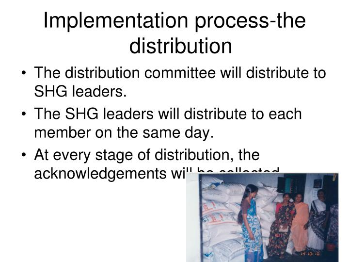 Implementation process-the distribution