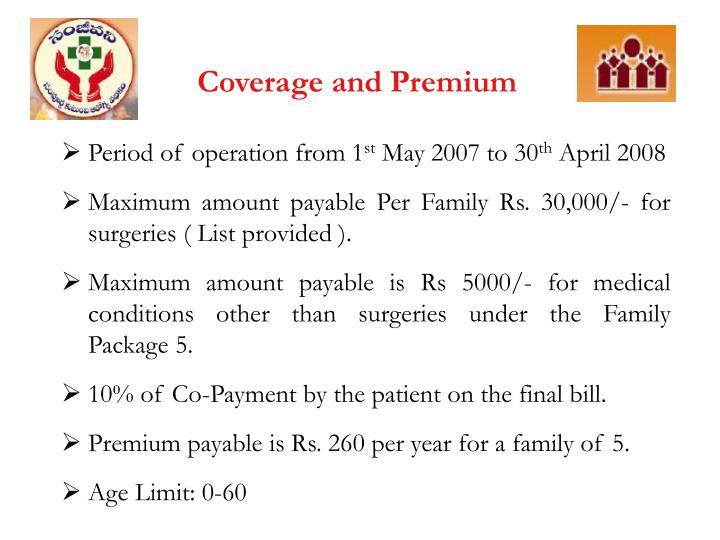 Coverage and Premium