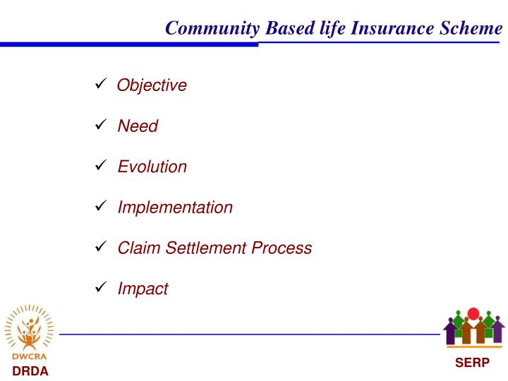 Community Based life Insurance Scheme