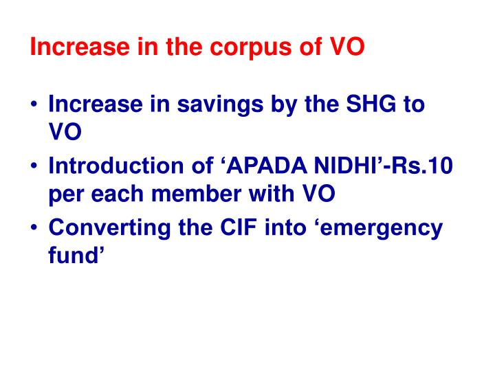 Increase in the corpus of VO