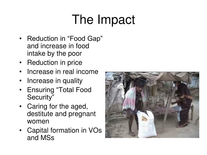 """Reduction in """"Food Gap"""" and increase in food intake by the poor"""