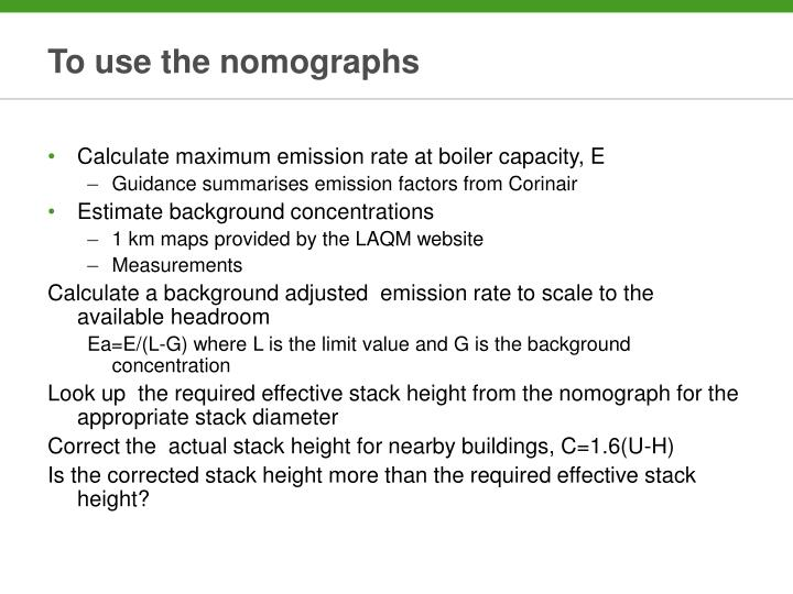 To use the nomographs