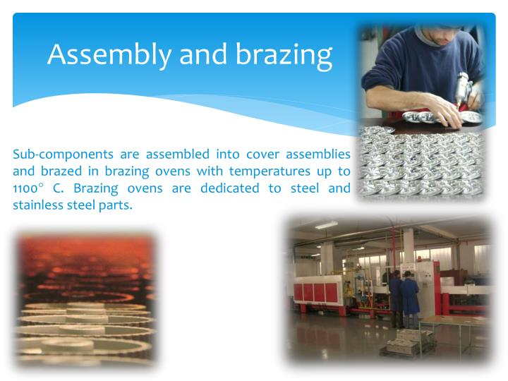 Assembly and brazing