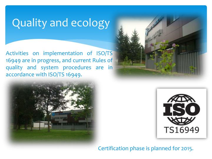 Quality and ecology