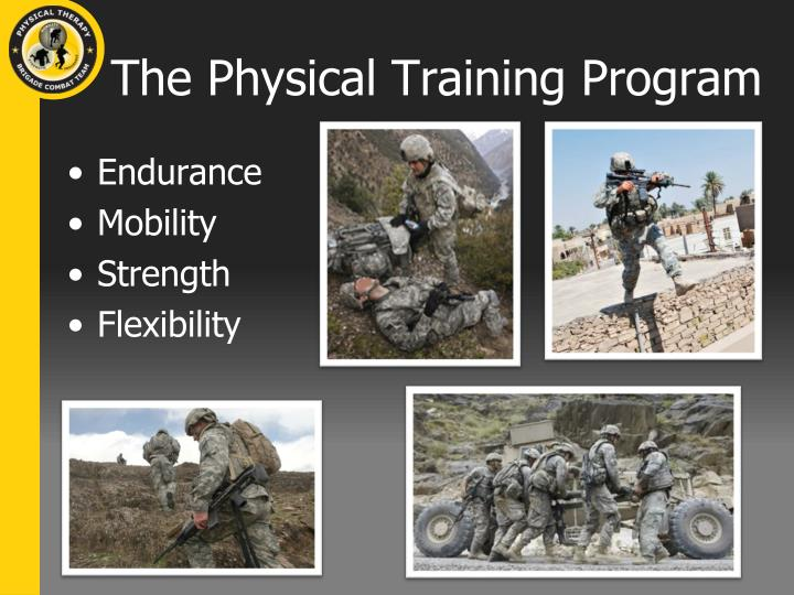The Physical Training Program