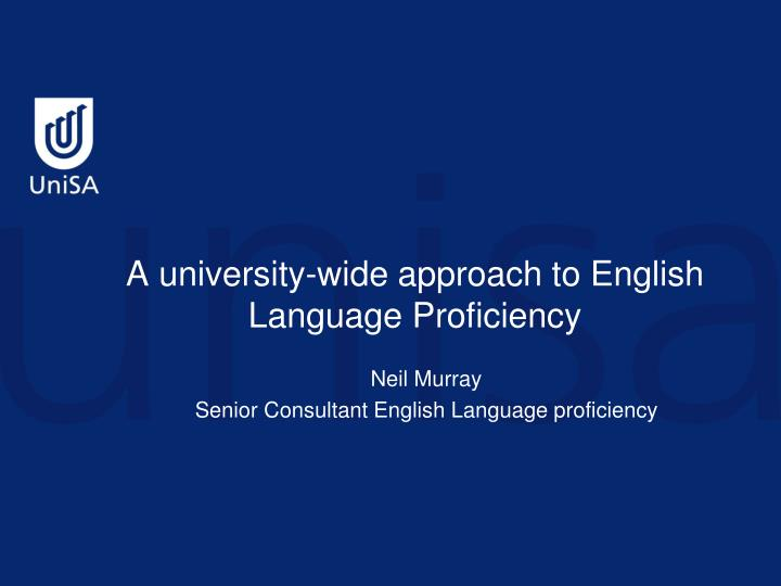 A university-wide approach to English Language Proficiency