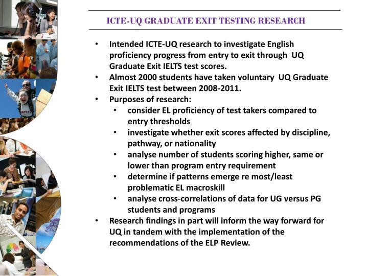 ICTE-UQ GRADUATE EXIT TESTING RESEARCH