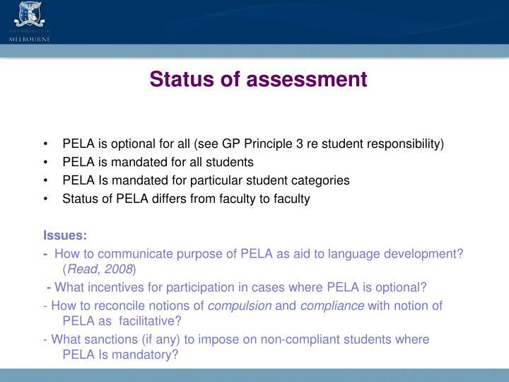Status of assessment
