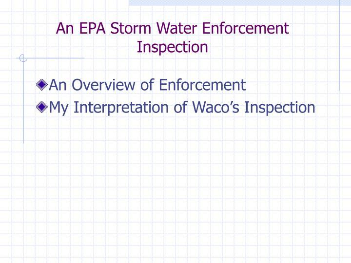 An epa storm water enforcement inspection1