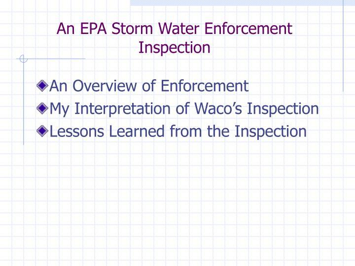 An EPA Storm Water Enforcement Inspection