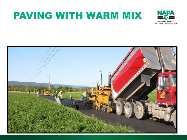 PAVING WITH WARM MIX
