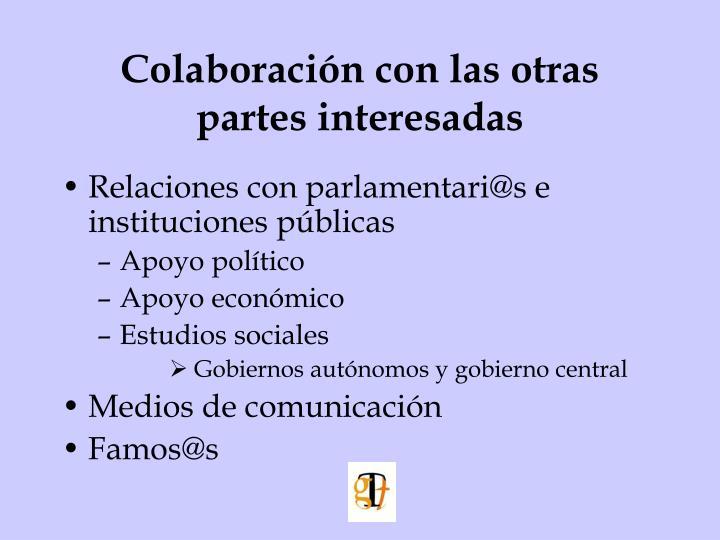Colaboración con las otras partes interesadas