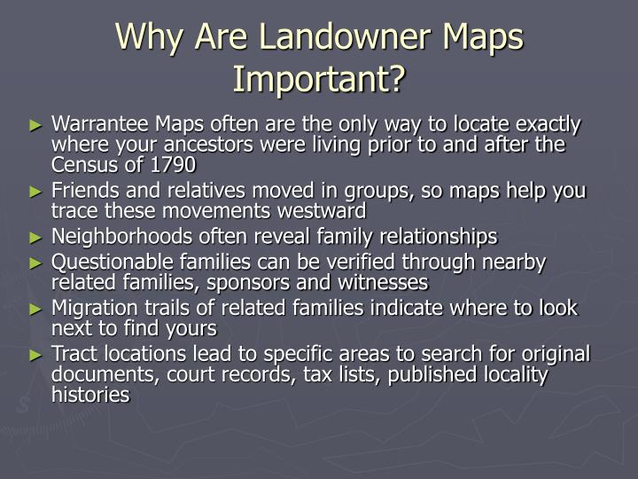 Why are landowner maps important