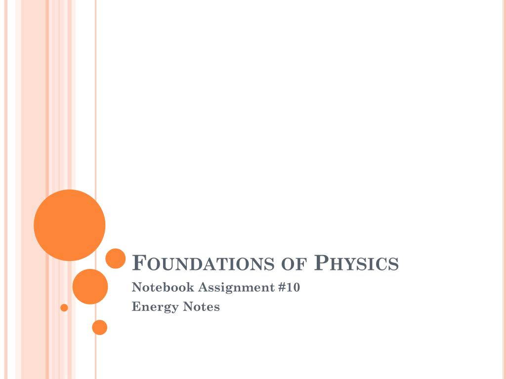 Ppt Foundations Of Physics Powerpoint Presentation Id4858271