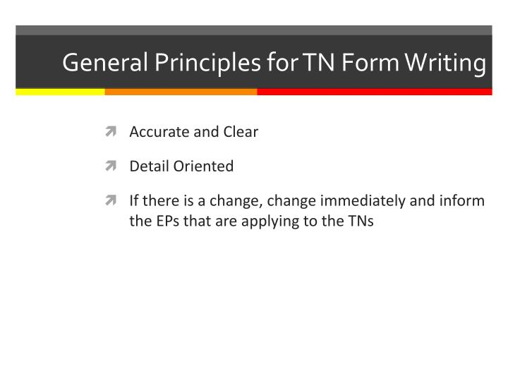 General principles for tn form writing