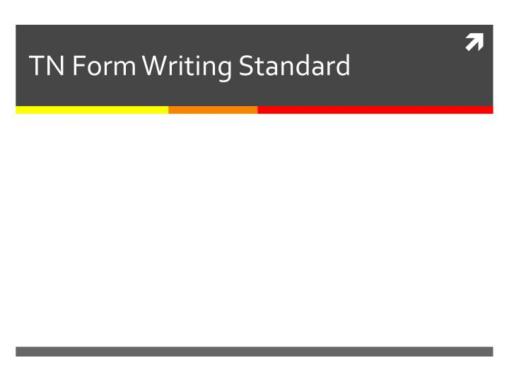 Tn form writing standard