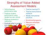 strengths of value added assessment models