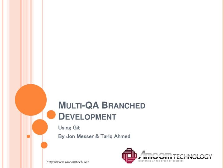 multi qa branched development n.