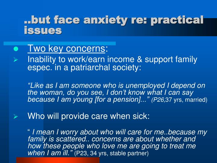..but face anxiety re: practical issues