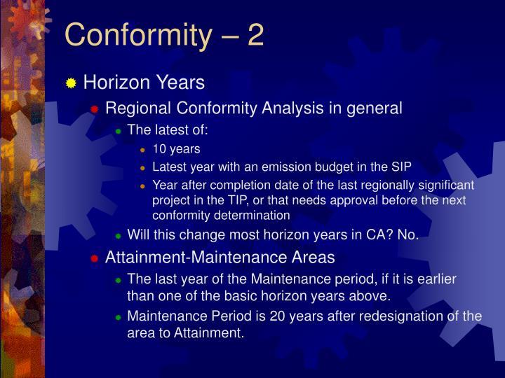 Conformity – 2