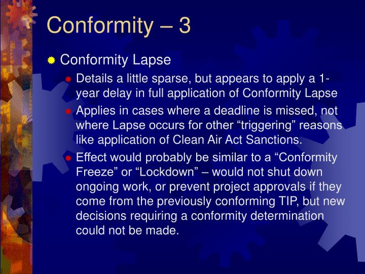Conformity – 3
