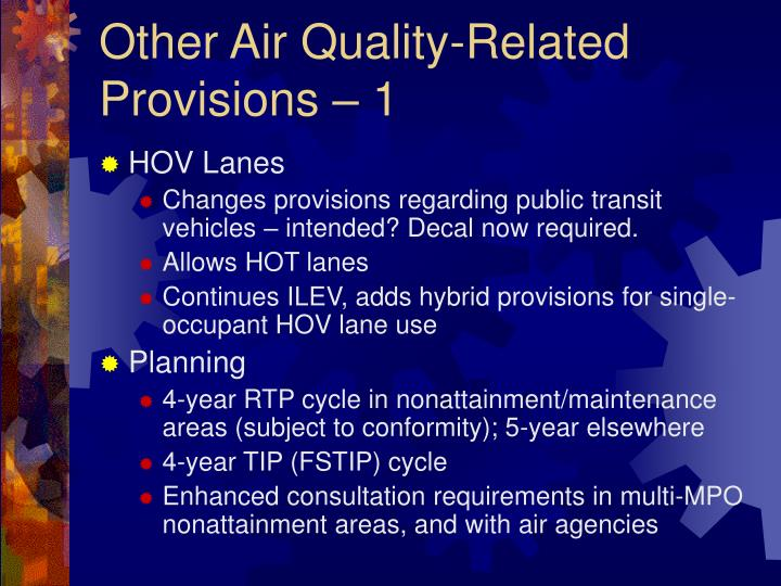 Other Air Quality-Related Provisions – 1