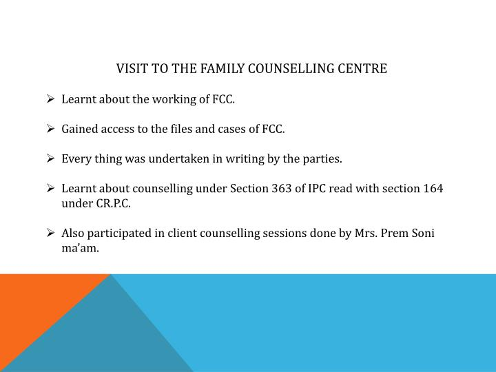 VISIT TO THE FAMILY COUNSELLING CENTRE