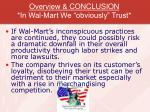 overview conclusion in wal mart we obviously trust