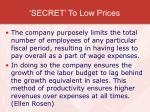 secret to low prices