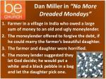 dan miller in no more dreaded mondays