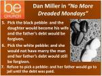 dan miller in no more dreaded mondays1