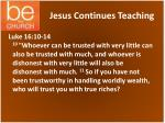 jesus continues teaching