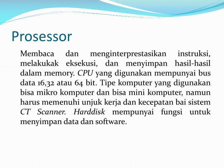 Ppt ct scan instrumentasi biomedis powerpoint presentation id cpu yang digunakan mempunyai bus data 1632 atau 64 bit tipe komputer yang digunakan bisa mikro komputer dan bisa mini komputer ccuart Images