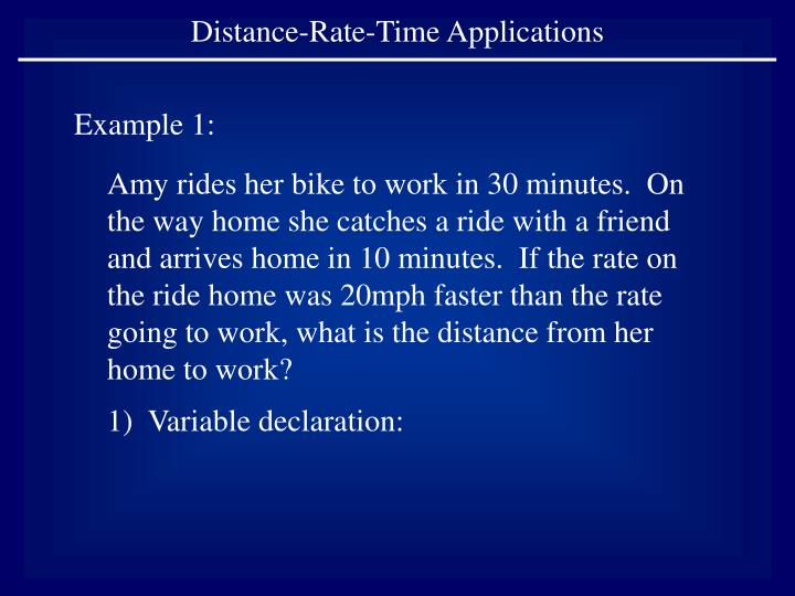 Distance-Rate-Time Applications