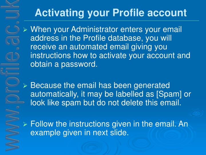 Activating your Profile account