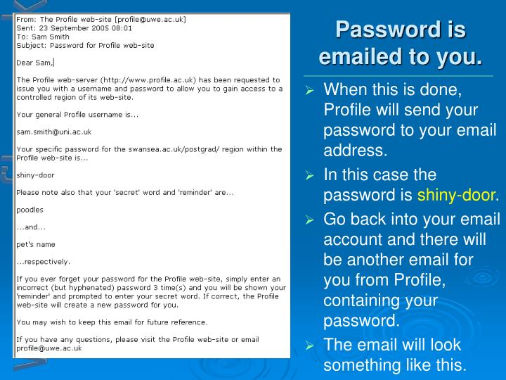 Password is emailed to you.